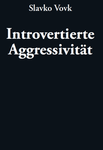 Introvertierte Aggressiviät